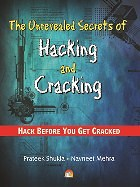 The Unrevealed Secrets of Hacking and Cracking